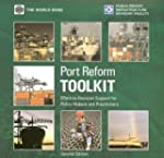 Port Reform Toolkit CD: Effective Sup...
