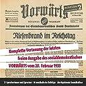 Vorwärts: Riesenbrand im Reichstag Performance by  N.N. Narrated by Frank Roder, Frank Arnold, Erik Schäffler, Peter Bieringer, Angelika Bartsch, Thomas Arnold