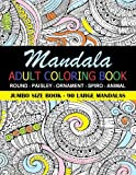 img - for Mandala Adult Coloring Book: 90 Large Mandalas - Jumbo Size Book - Fun for all Ages - Adults and Kids can Relax with a Mandala Coloring Book book / textbook / text book