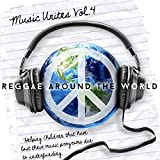Music Unites - Reggae Around the World, Vol. 4