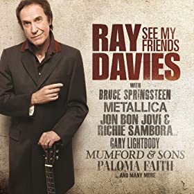 Ray Davies with Mumford & Sons, Days/This Time Tomorrow