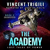 The Academy: Lost Tales of Power, Book 2 | [Vincent Trigili]