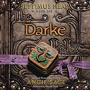 Darke: Septimus Heap, Book Six Audiobook