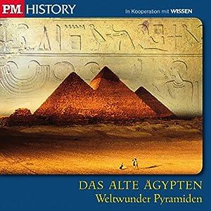 Weltwunder Pyramiden (P.M. History - Das alte Ägypten) Hörbuch
