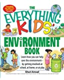 Everything Kids' Environment Book