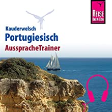 Portugiesisch (Reise Know-How Kauderwelsch AusspracheTrainer) Hörbuch von Jürg Ottinger Gesprochen von: Maria Goncalves Lopez, Elmar Walljasper