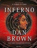 Inferno: Edizione Speciale Illustrata (Italian Edition)
