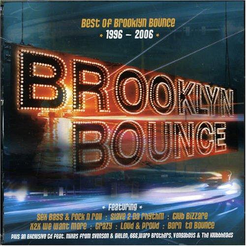 Brooklyn Bounce - Sex Clubs & Rock N Roll: The Best Of Brooklyn Bounce - Zortam Music