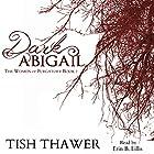 Dark Abigail: The Women of Purgatory, Book 2 Hörbuch von Tish Thawer Gesprochen von: Erin B. Lillis