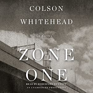 Zone One: A Novel | [Colson Whitehead]