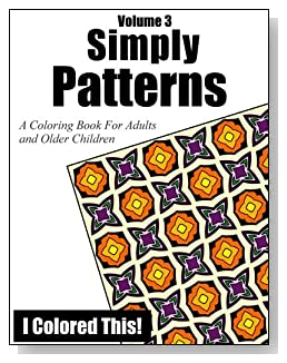 Simply Patterns Coloring Book Volume 3 - Coloring book of patterns for some stress-free and relaxing fun.