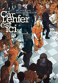 Le pouvoir des innocents, Cycle 2 : Car l'enfer est ici, Tome 1 par Laurent Hirn
