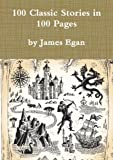 img - for 100 Classic Stories in 100 Pages book / textbook / text book