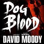 Dog Blood | David Moody