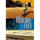 Malibu Eyes