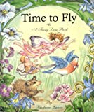 Time to Fly: A Fairy Lane Book
