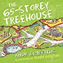 The 65-Storey Treehouse: The Treehouse Books, Book 5 Audiobook by Andy Griffiths Narrated by Stig Wemyss