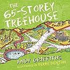 The 65-Storey Treehouse: The Treehouse Books, Book 5 Hörbuch von Andy Griffiths Gesprochen von: Stig Wemyss