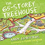 The 65-Storey Treehouse: The Treehouse Books, Book 5 | Andy Griffiths