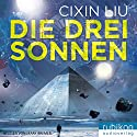 Die drei Sonnen Audiobook by Liu Cixin Narrated by Mark Bremer