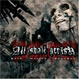 All Shall Perish - Hate, Malice, Revenge