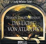 Das Licht von Atlantis - 6 CDs. - Marion Zimmer Bradley, Marion Zimmer Bradley, Judy Winter