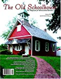 Old Schoolhouse Magazine