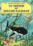 Les Aventures de Tintin : Le trésor de Rackham le rouge : Edition en langue ch'ti