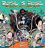 Rose is Rose Running on Alter Ego: A Rose is Rose Collection (0740751271) by Brady, Pat