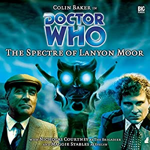 Doctor Who - The Spectre of Lanyon Moor Audiobook