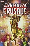 Infinity Crusade - Volume 1