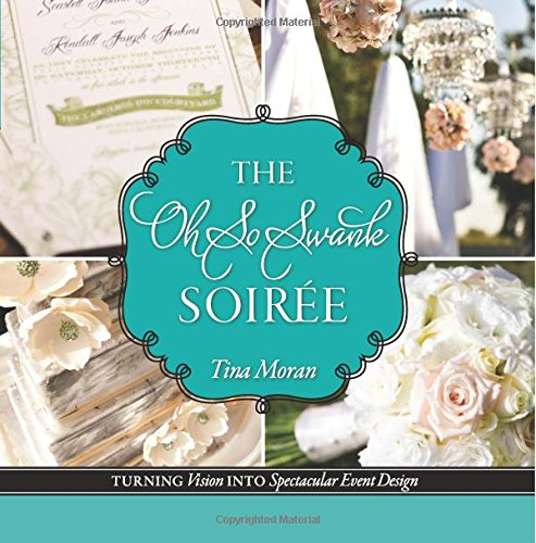 The Oh So Swank Soiree: Turning Vision into Spectacular Event Design