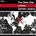 Lazarus, Damian - Other Side London [Dual-Disc]
