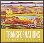 Transformations: A. Y. Jackson and Ot...
