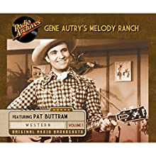 Gene Autry's Melody Ranch, Volume 1 Radio/TV Program by  CBS Radio Narrated by Gene Autry