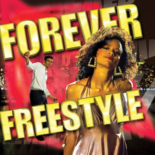 Forever Freestyle
