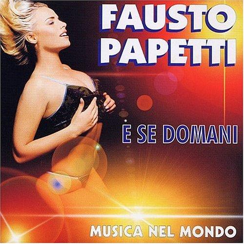 Fausto Papetti - E Se Domani - Zortam Music