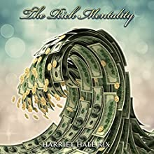 The Rich Mentality Audiobook by Harriet Hale Rix Narrated by John Edmondson