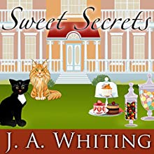 Sweet Secrets: Sweet Cove Mystery Series #3 (       UNABRIDGED) by J. A. Whiting Narrated by Carla Mercer-Meyer