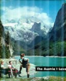 img - for The Austria I Love... book / textbook / text book