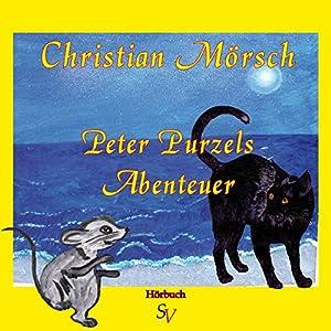 Peter Purzels Abenteuer Hörbuch