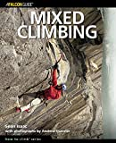 Mixed Climbing (How To Climb Series)