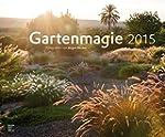 Gartenmagie 2015 - Gartenkalender (58...