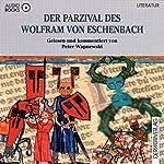 Der Parzival des Wolfram von Eschenbach | Peter Wapnewski,Wolfram von Eschenbach
