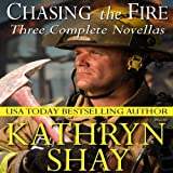 Chasing the Fire: Hidden Cove Series, Volume 6 (Unabridged)