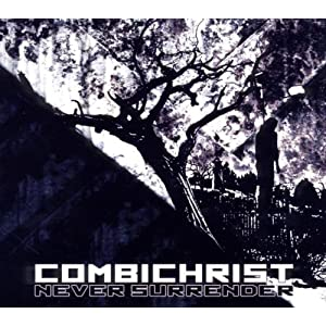 Combichrist - Never Surrender (Single)