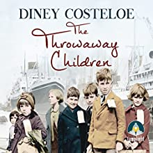 The Throwaway Children Audiobook by Diney Costeloe Narrated by Anne Dover