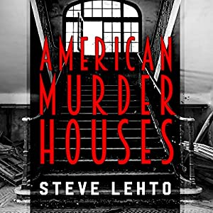American Murder Houses Audiobook