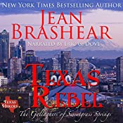 Texas Rebel: The Gallaghers of Sweetgrass Springs, Book 4 | Jean Brashear