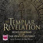 The Templar Revelation   Lynn Pickett,Clive Prince